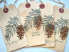 christmas pine tree and pine cone gift tags;  I have the stamps to make these. Would also make nice trading cards.