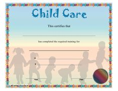 Shadows of playful children form the background of this child care or day care training certificate, which is bordered in colorful puzzle pieces. Free to download and print