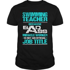 SWIMMING TEACHER-BADASS T3 Order HERE ==> https://www.sunfrog.com/LifeStyle/SWIMMING-TEACHER-BADASS-T3-Black-Guys.html?52686 Please tag & share with your friends who would love it  #christmasgifts #superbowl #renegadelife