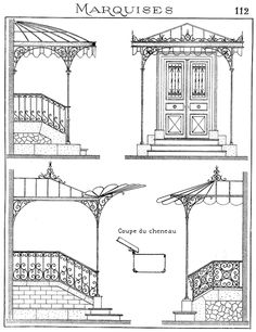 Architecture Drawings, Architecture Details, Marquise, Balustrades, La Forge, Grades, Iron Art, Iron Gates, Iron Decor