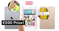 Win an iPad mini and online shopping voucher for Opsh.com. Answer the question to enter.