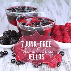 The perfect after school treat! 7 Junk-Free Clean Eating Jellos.