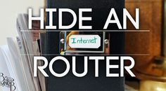 how to hide your wireless router and still have it work - from BandBBuildALife.com