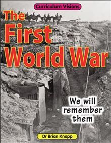 First World War: We will remember then by Brian Knapp - ISBN: 9781862148970 (Atlantic Europe Publishing) | Primary United World College of South East Asia | Wheelers ePlatform