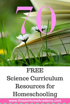 70 FREE Science Curriculum Resources for Homeschooling - Ihsaan Home Academy ~ Ihsaan Home Academy of water of water activities of water anchor chart of water kindergarten Science Lesson Plans, Science Curriculum, Science Lessons, Science Fair, Interactive Websites, Interactive Notebooks, Scientific Method Lesson, Physics Textbook, Chemistry For Kids