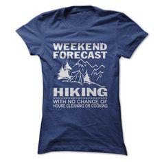 WEEKEND FORECAST HIKING  T-SHIRT. Funny T Shirt Designs Funny Camping Shirts Funny Rv T Shirts Cotton Camp Shirts Mens Camp Shirts Cotton. #camping https://www.sunfrog.com/LifeStyle/Weekend-forecast-hiking-Ladies.html?id=28528