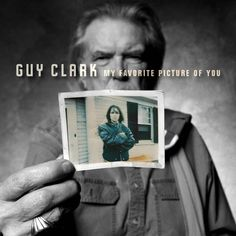 Find the album MY FAVORITE PICTURE OF YOU by Guy Clark in our catalog: http://highlandpark.bibliocommons.com/item/show/2277849035_my_favorite_picture_of_you