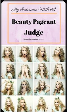 My Interview with a Beauty Pageant Judge -  I sat down with my step-daughter, Sarah, and asked her about her experience with beauty pageants. She won a pageant and is now a pageant judge and coach. In today's post, we share a behind the scene look at the world of beauty pageants. If you know someone who is interested in being a contestant then this post is a must read! #beautypageant #blessedbeyondcrazy