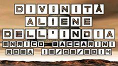 Enrico Baccarini - Divinità Aliene dell'India (Roma 16/03/2014)