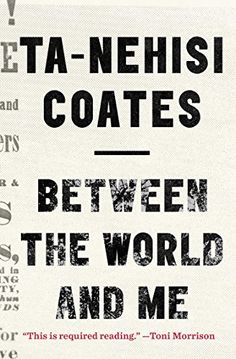 "Between the World and Me by Ta-Nehisi Coates (3945kb/176p) #Kindle #FirstLine: ""Son, Last Sunday the host of a popular new show asked me what it meant to lose my body."""