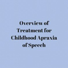 Childhood Apraxia of Speech Resource Page - Speech And Language Kids Aphasia Therapy, Articulation Therapy, Speech Therapy, Speech Pathology, Speech Language Pathology, Speech And Language, Sign Language, Speech Activities, Therapy Activities