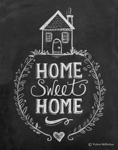 Home Sweet Home Chalkboard Art by Lily  Val