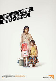 """Lucha contra la esclavitud infantil. La #solucion fue recrear las típicas escenas que utilizan niños como esclavos y ponerle el mensaje"""" Algunas cosas nunca deberían estar a la venta""""."""