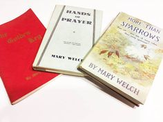 3 Vintage Books, Mary Welch, All signed by the author