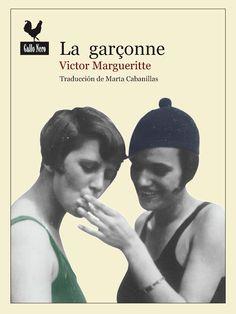 La garçonne de Victor Margueritte Roaring Twenties, The Twenties, White Heat, White Light, Cinema, Cover, Face, Movie Posters, Jealousy