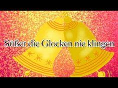 Weihnachtslieder deutsch - Süßer die Glocken nie klingen - YouTube - #lyrics - pesme za decu sa tekstom
