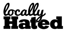 Locallly Hated Decal Funny Vinyl Sticker Euro Jdm Racing Window Decal Stance