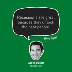 Words of wisdom from Aaron Patzer.