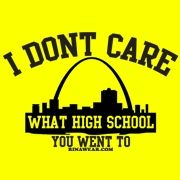 lmao-everyone in STL asks what high school you went to