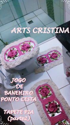 JOGO DE BANHEIRO DE CROCHE PONTO CESTA  parte 02 TAPETE PIA|ARTS CRISTINA