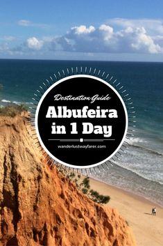 Spend 1 perfect day in Albufeira, Algarve, Portugal.