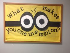 What makes you one in a minion? #reslife bulletin boards