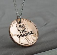 Be the Change  Penny Necklace  sterling silver and a coin (by KathrynRiechert)