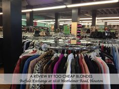 Buffalo Exchange (resale thrift store) is one of Houston's hidden treasures.