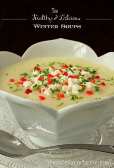 These Six Healthy, Delicious Winter Soups (really seven!) will help you shake off the high calorie, rich, holiday foods we've all been indulging in lately.