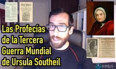 La profecía de la 3ª Guerra Mundial  de Ursula Southeil
