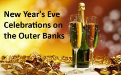 Kick off 2014 in an unforgettable way by celebrating New Year's Eve on the Outer Banks of North Carolina.