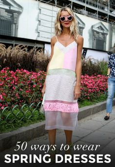 50 Perfect Ways to Wear Spring Dresses