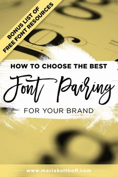 Creating a successful font pairing to use consistently within your brand is  a surefire way to create a cohesive and memorable brand identity. This post  teaches you the basics of choosing font pairings, plus includes a list of  my favorite websites to find fonts, as well as an infographic to pin