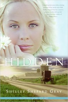 Hidden (Sisters of the Heart, Book 1) - Kindle edition by Shelley Shepard Gray. Religion & Spirituality Kindle eBooks @ Amazon.com.
