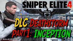 SNIPER ELITE 4 DLC Deathstorm Part 1: INCEPTION Launch Trailer   PS4 Xbox1... https://youtu.be/cMSGeA8UGxA