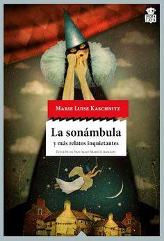 El pájaro verde: La sonámbula y más relatos inquietantes - Marie Lu...