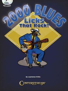 2000 Blues Licks That Rock - Book/3 CDs by Lawrence Fritts, http://www.amazon.com/dp/1574242857/ref=cm_sw_r_pi_dp_S3sNqb0381D6S
