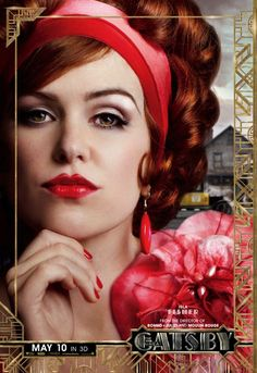 The Great Gatsby (2013) | Character Poster: Isla Fisher (Myrtle Wilson)