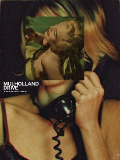 http://fuckyeahmovieposters.tumblr.com/post/31234372552/mulholland-drive-by-midnight-marauder