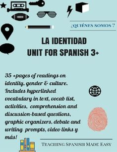 25+ activities to explore identity in your classroom with mini unit. It includes:Los Jovenes Opinan mimics a blog-web-based magazine featuring three 2-3 page articles interspersed with pictures related to the theme of identity. There are over 35 (all docs) pages total of comprehensibly written text featuring unique Latin American activities including *Essential Vocabulary is hyperlinked in articles to facilitate online reading. (Check out my blog for the video and mask activities to discuss…