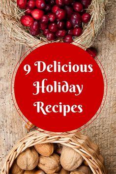 9 Delicious Holiday Recipes