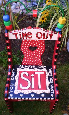 SIT- time out chair. Read what is written around the seat. Painting Kids Furniture, Funky Painted Furniture, Painted Chairs, Painting For Kids, Time Out Chair, Diy And Crafts, Crafts For Kids, Craft Projects, Projects To Try