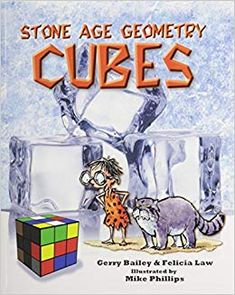Stone Age Geometry: Cubes by Gerry Bailey - Fiction Books For Kids, Books To Read, Stone Age, Nonfiction Books, Cubes, Mathematics, Geometry, 3 D, Teaching