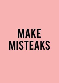 Heb je dat afgeleerd? Bang om fouten te maken? Zin om daar wat aan te doen. >> www.carolinevanamerongen.nl