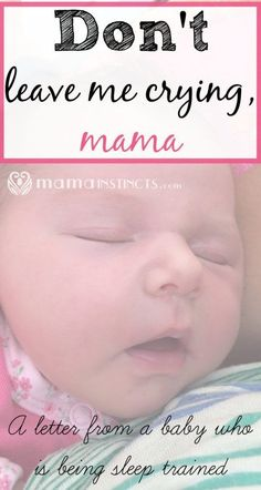 A letter from a baby who is being sleep trained but misses mom's touch at night…