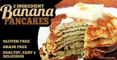2 ingredient banana pancakes - grain free and dairy free.