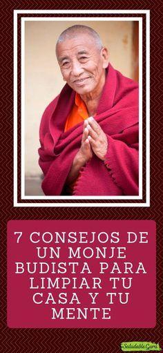 7 Consejos de un Monje Budista para limpiar tu casa y tu mente. #saludable #monje #budista #buda #espiritualidad #paz #armonia #amor #espiritu #limpiar #casa #agradecimiento #trabajo #respirar #limpio #sucio #concentracion Reiki, Clara Berry, Dear Self, Motivational Phrases, Kundalini Yoga, Spiritual Health, Mindfulness Meditation, Buddhism, Karma