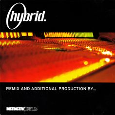 Hybrid — Remix And Additional Production By…
