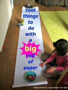 Things to do with a BIG roll of paper!