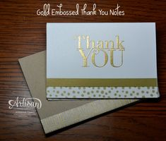 These are so simple, but so pretty! Gold embossed Thank You. Would be great for Wedding thank you cards!